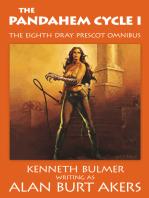 The Pandahem Cycle I [The eighth Dray Prescot omnibus]