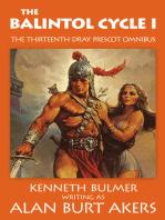 The Balintol Cycle I [The thirteenth Dray Prescot omnibus]