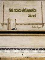 Nel mondo della musica. Volume I