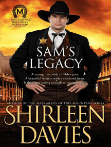 Sam's Legacy: MacLarens of Boundary Mountain Historical Western Romance, #4