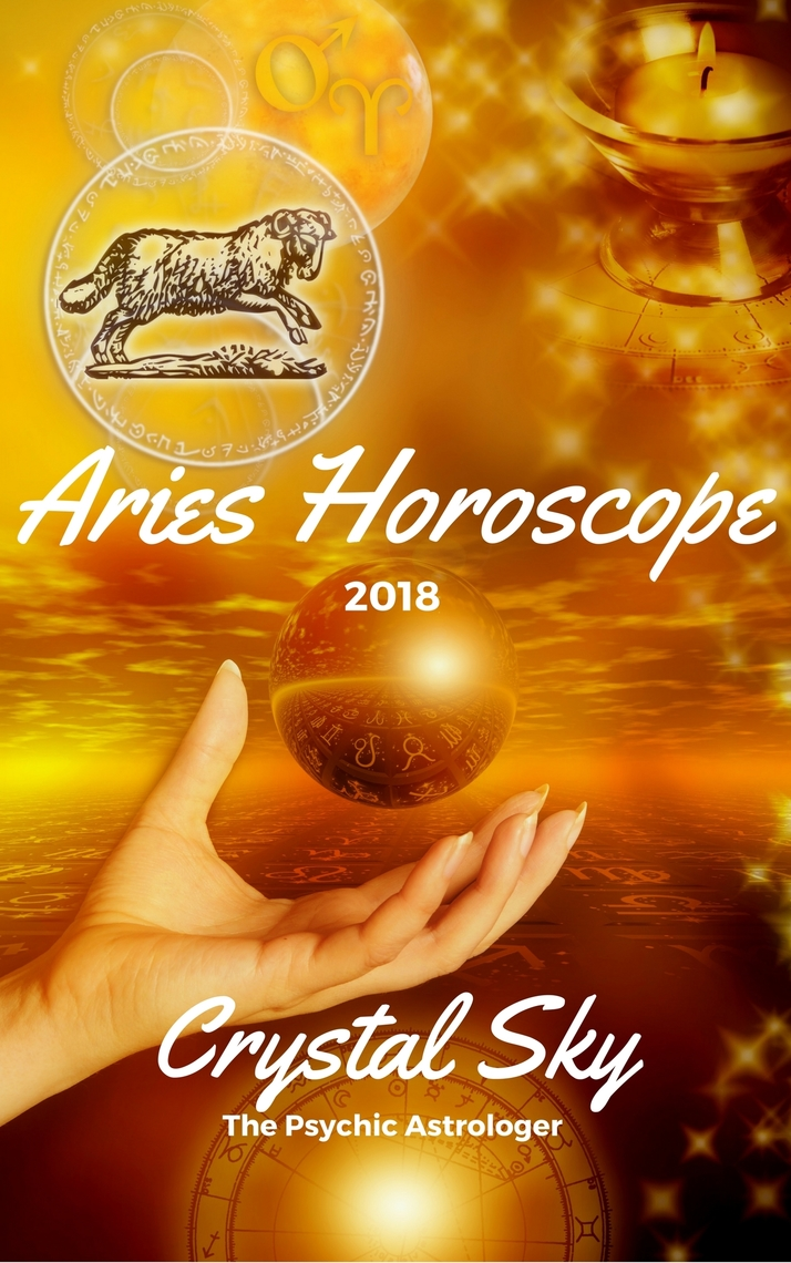 Aries Horoscope 2018: Astrological Horoscope, Moon Phases, and More  by  Crystal Sky - Read Online