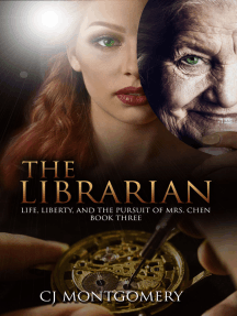 The Librarian: Life, Liberty, and the Pursuit of Mrs. Chen Book Three