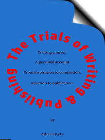 The Trials of Writing & Publishing