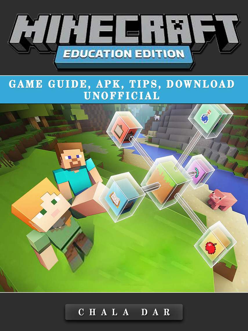 Read Minecraft Education Edition Game Guide, Apk, Tips, Download Unofficial  Online by Chala Dar  Books