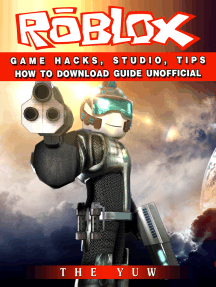 Roblox Game Hacks, Studio, Tips How to Download Guide Unofficial: Beat your Opponents & the Game!