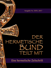 Der hermetische Bund teilt mit: 24: Eine hermetische Zeitschrift