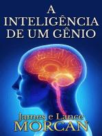 A inteligência de um gênio