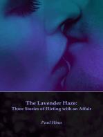 The Lavender Haze