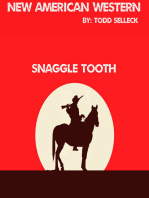 Snaggle Tooth.