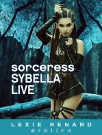Sorceress Sybella Live