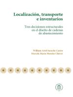 Localización, transporte e inventarios: Tres decisiones estructurales en el diseño de cadenas de abastecimiento