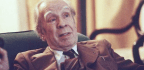 Jorge Luis Borges on the Task of the Artist