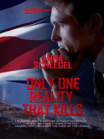 Only One Reality That Kills