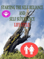 Starting the Self Reliance and Self Sufficient Lifestyle