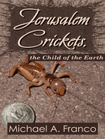 Jerusalem Crickets, the Child of the Earth