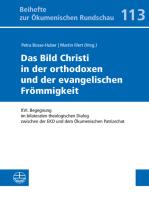 Das Bild Christi in der orthodoxen und der evangelischen Frömmigkeit