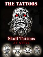 The Tattoos: Skull Tattoos