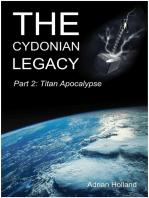 The Cydonian Legacy - Part 2 - Titan Apocalypse