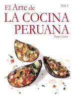 El Arte de la Cocina Peruana Vol I