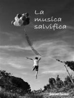 La musica salvifica