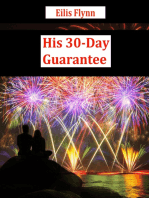 His 30-Day Guarantee