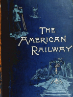 The American Railway, its Construction, Development, Manage - Theodore Voorhees