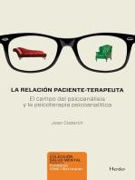 La relación paciente-terapeuta