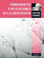 Fundamentos y aplicaciones de la logoterapia