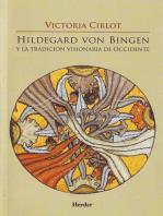Hildegard von Bingen y la tradicion visionaria de Occidente