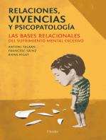 Relaciones, vivencias y psicopatología