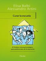 Curar la escuela: El Problem Solving Estrategico para profesionales de la educación