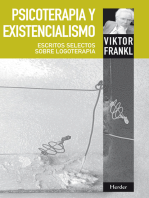 Psicoterapia y existencialismo: Escritos selectos sobre logoterapia