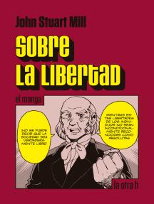 Sobre la libertad: el manga