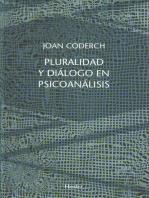 Pluralidad y diálogo en psicoanálisis