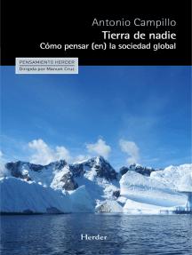 Tierra de nadie: Cómo pensar (en) la sociedad global