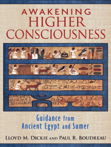 Awakening Higher Consciousness: Guidance from Ancient Egypt and Sumer