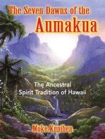 The Seven Dawns of the Aumakua