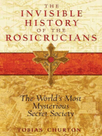 The Invisible History of the Rosicrucians