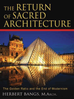 The Return of Sacred Architecture: The Golden Ratio and the End of Modernism