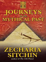 Journeys to the Mythical Past