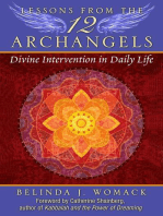 Lessons from the Twelve Archangels: Divine Intervention in Daily Life