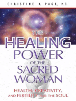 The Healing Power of the Sacred Woman: Health, Creativity, and Fertility for the Soul