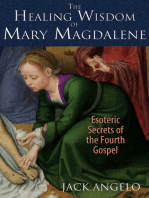 The Healing Wisdom of Mary Magdalene