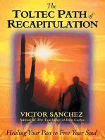 The Toltec Path of Recapitulation
