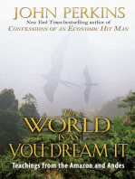 The World Is As You Dream It