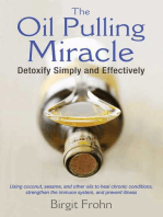 The Oil Pulling Miracle
