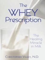 The Whey Prescription
