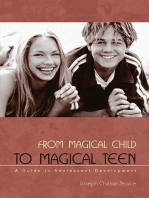 From Magical Child to Magical Teen