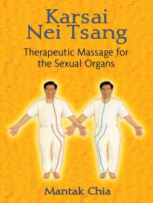 Karsai Nei Tsang: Therapeutic Massage for the Sexual Organs