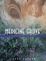 Medicine Grove